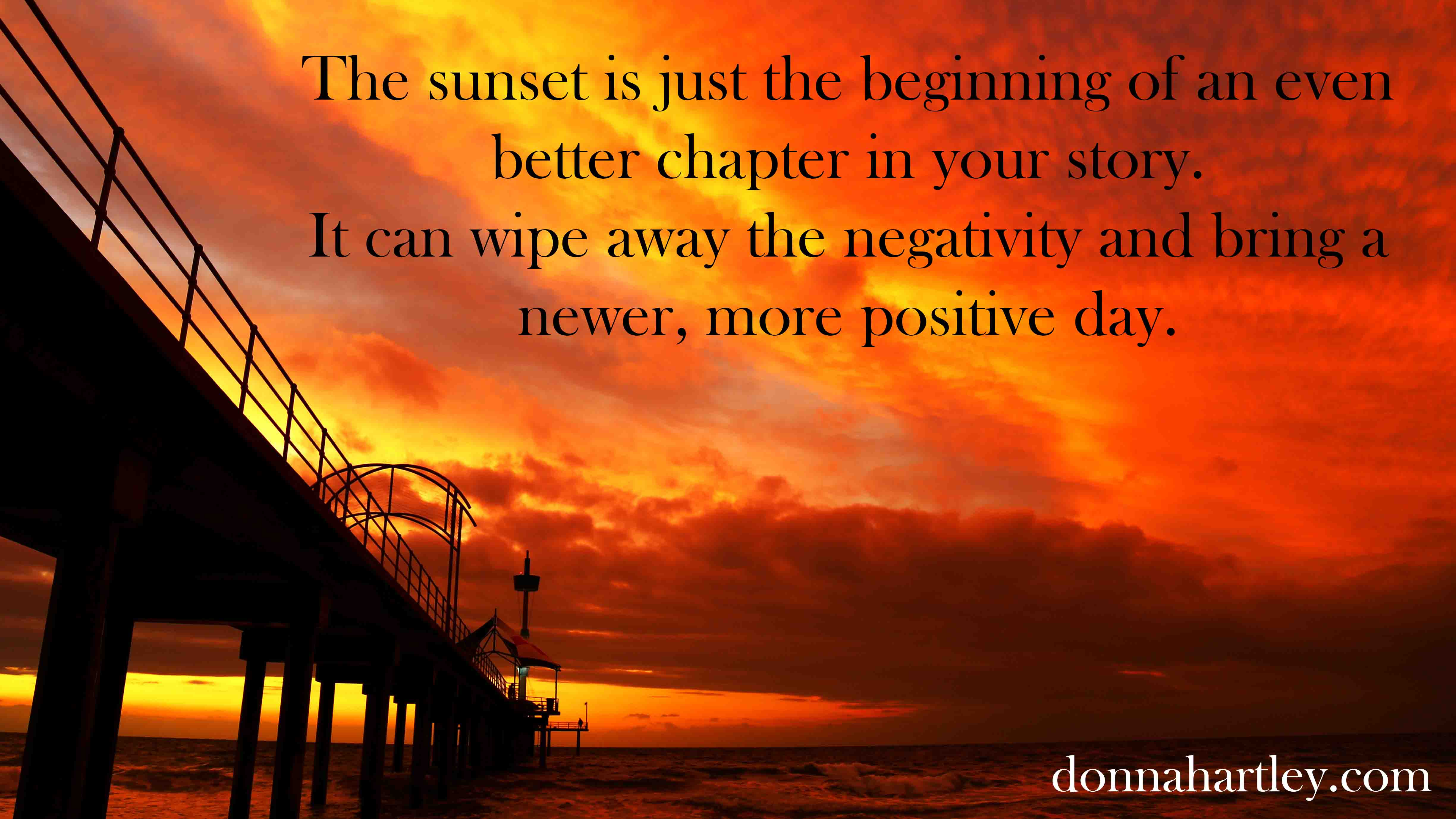 A Sunset Is The #beginning Of A Even Better Chapter In